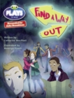 Image for Julia Donaldson Plays Red (KS2)/5C-5B Find a Way Out
