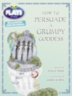 Image for Bug Club Plays Red (KS2)/5C-5B How to Persuade a Grumpy Goddess 6-pack