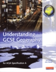 Image for A Understanding GCSE Geography: for AQA specification