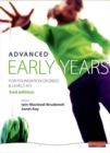 Image for Advanced early years  : for foundation degrees & levels 4/5