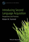 Image for Introducing second language acquisition  : perspectives and practices