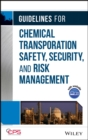 Image for Guidelines for chemical transportation safety, security, and risk assessment
