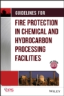 Image for Guidelines for fire protection in chemical, petrochemical, and hydrocarbon processing facilities.