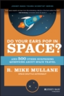 Image for Do your ears pop in space?  : and 500 other surprising questions about space travel