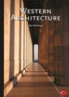 Image for Western architecture  : a survey from ancient Greece to the present