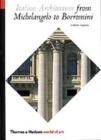 Image for Italian architecture  : from Michelangelo to Borromini