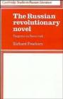 Image for The Russian Revolutionary novel  : Turgenev to Pasternak