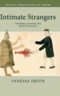 Image for Intimate strangers  : friendship, exchange and Pacific encounters