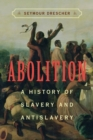 Image for Abolition  : a history of slavery and antislavery