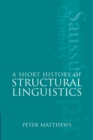 Image for A short history of structural linguistics