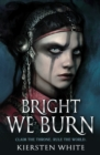 Image for Bright we burn