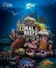 Image for Coral reefs  : secret cities of the sea