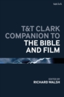 Image for T&T Clark Companion to the Bible and Film