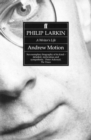 Image for Philip Larkin: A Writer's Life