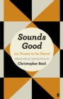 Image for Sounds good  : 101 poems to be heard
