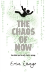 Image for The chaos of now