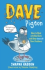 Image for Dave Pigeon's book on how to deal with bad cats and keep (most of) your feathers by Dave Pigeon
