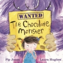 Image for Wanted - the chocolate monster
