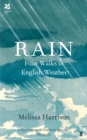 Image for Rain  : four walks in English weather