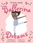 Image for Ballerina dreams  : a true story