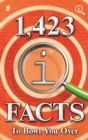 Image for 1,423 QI facts to bowl you over