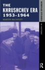 Image for The Khrushchev era, 1953-1964