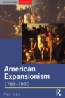 Image for American expansionism, 1783-1860  : a manifest destiny?