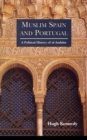 Image for Muslim Spain and Portugal  : a political history of al-Andalus