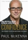 Image for Instant confidence!  : the power to go for anything you want