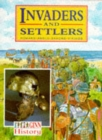 Image for Ginn History :Key Stage 2 : Invaders And Settlers :Pupil Book
