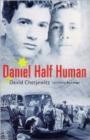 Image for Daniel half human