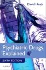 Image for Psychiatric drugs explained