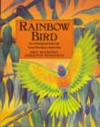 Image for Rainbow bird  : an Aboriginal folk tale from Northern Australia