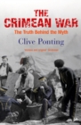 Image for The Crimean War  : the truth behind the myth