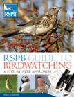 Image for RSPB guide to birdwatching  : a step-by-step approach
