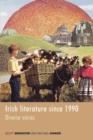 Image for Irish literature since 1990  : diverse voices