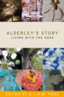 Image for The story of Alderley  : living with the edge