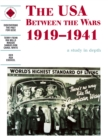 Image for The USA between the wars, 1919-1941  : a study in depth