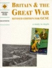 Image for Britain & the Great War  : a study in depth : Student's Book