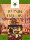 Image for Britain, 1783-1851  : from disaster to triumph?