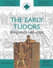 Image for The early Tudors  : England, 1485-1558