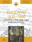 Image for England 1625-1660  : Charles I, the Civil War and Cromwell