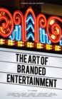 Image for The art of branded entertainment