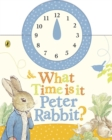 Image for What time is it, Peter Rabbit?