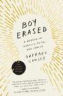 Image for Boy Erased : A Memoir of Identity, Faith, and Family