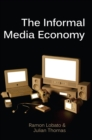 Image for Informal Media Economy