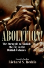 Image for Abolition!  : the struggle to abolish slavery in the British Empire