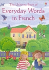Image for The Usborne book of everyday words in French