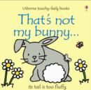 Image for That's not my bunny