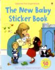 Image for Usborne First Experiences The New Baby Sticker Book